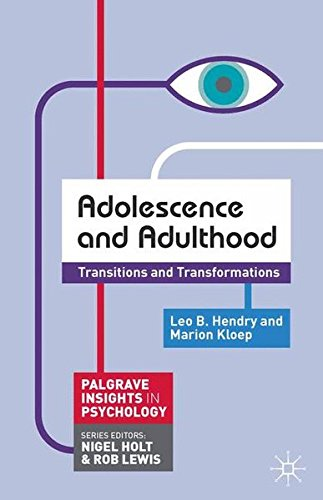 Adolescence and Adulthood: Transitions and Transformations (Palgrave Insights in Psychology series)