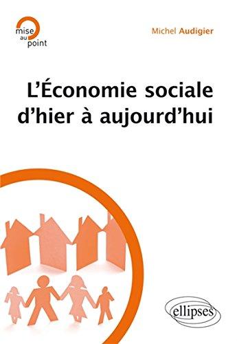 L'Économie Sociale d'Hier à Aujourd'Hui par Michel Audigier