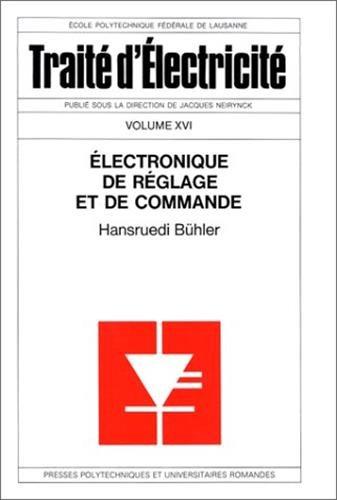 Traité d'électricité, volume XVI : L'Electronique de réglage