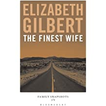 The Finest Wife: Family Snapshots