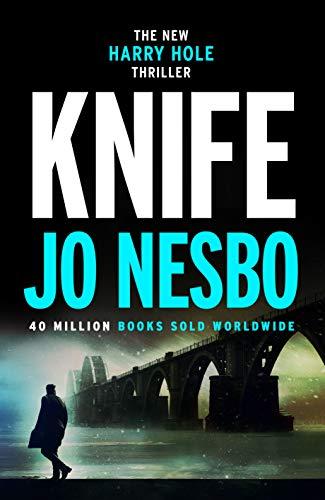Knife: (Harry Hole 12) (Killer-fiction Serial)