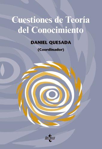 Cuestiones de Teoría del Conocimiento (Filosofía - Filosofía Y Ensayo)