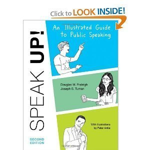 An Illustrated Guide to Public Speaking (Speak UP!) by Douglas M. Fraleigh (2011-08-01)