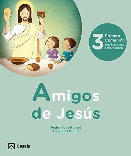 Amigos de Jesús 3