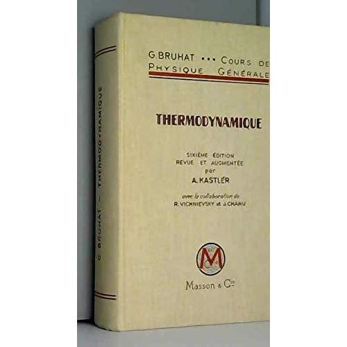 Cours de physique générale. thermodynamique