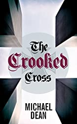 The Crooked Cross by Michael Dean (2013-02-28)