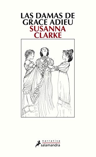 Damas de Grace Adieu, Las by Susanna Clarke (2007-10-15)