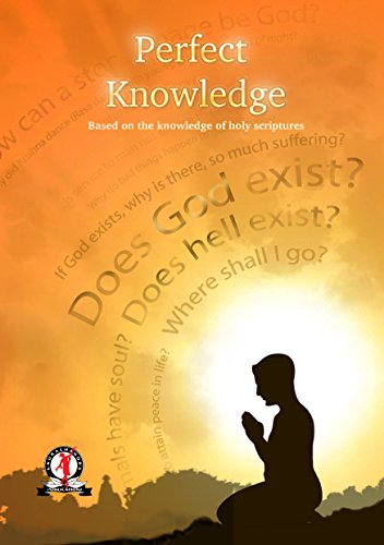 Perfect Knowledge: Question About Life & Living