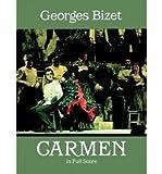 [(Georges Bizet: Carmen )] [Author: Georges Bizet] [Jan-2009]