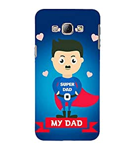 Fabcase my dad superhero dads love father great nannaku prematho Designer Back Case Cover for Samsung Galaxy A7 (2015) :: Samsung Galaxy A7 Duos (2015) :: Samsung Galaxy A7 A700F A700Fd A700K/A700S/A700L A7000 A7009 A700H A700Yd