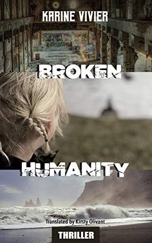 Broken Humanity by [Vivier, Karine]