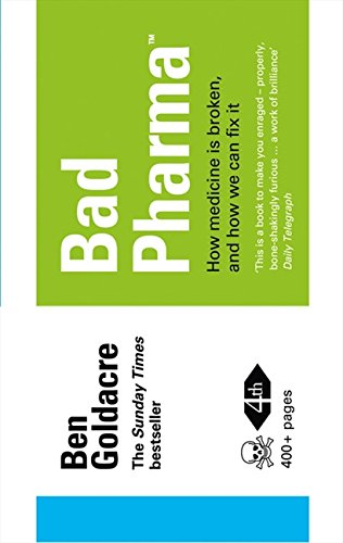 Bad pharma par Ben goldacre