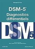 DSM-5 - Diagnostics Différentiels - Format Kindle - 9782294754630 - 40,99 €