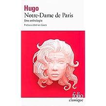 Notre-Dame de Paris: Une anthologie (Folio Classique)