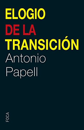 ELOGIO DE LA TRANSICION