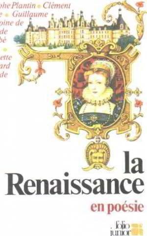La renaissance en poesie par From GALLIMARD JEUNE