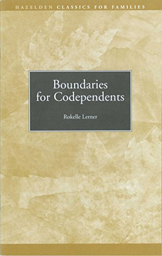 Boundaries for Codependents: Hazelden Classics for Families (English Edition)