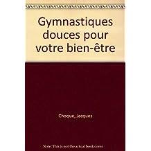Gymnastiques douces pour votre bien-être
