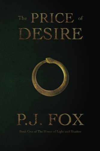 The Price of Desire: Volume 1 (The House of Light and Shadow)