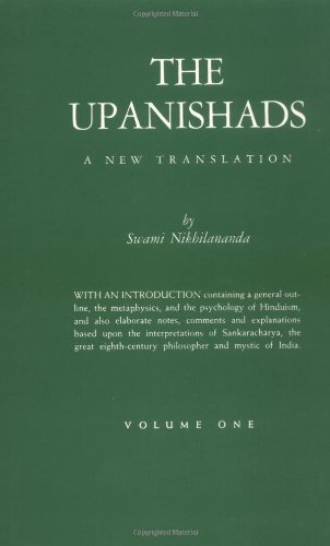 The Upanishads: Volume I : Katha, Isa, Kena and Mundaka