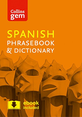 Collins Spanish Phrasebook and Dictionary Gem Edition: Essential phrases and words in a mini, travel-sized format (Collins Gem) [Idioma Inglés]