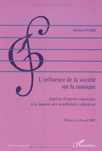 L'influence de la société sur la musique : Analyse d'oeuvres musicales à la lumière des sensibilités collectives
