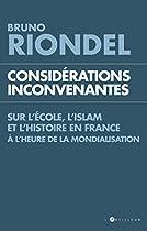 Considérations inconvenantes sur l'Ecole, l'Islam et l'Histoire à l'heure de la mondialisation