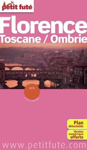 Petit Futé Florence Toscane/Ombrie