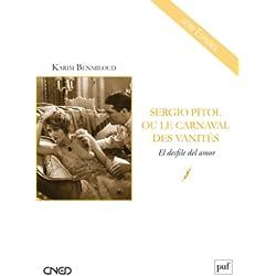 Sergio pitol ou le carnaval des vanites - el desfile del amor (CNED Espagnol) Premio Herralde 1984