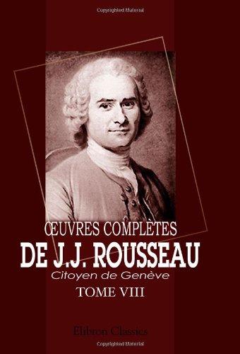 ?Ouvres complètes de J.J. Rousseau, citoyen de Genève: Tome VIII. Émile. Tome 2