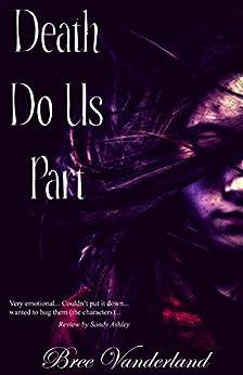 Death Do Us Part by [Vanderland, Bree]