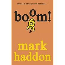 Boom! by Mark Haddon (2014-03-13)