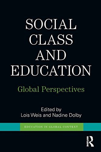 Social Class and Education: Global Perspectives (Education in Global Context) (2012-03-15)