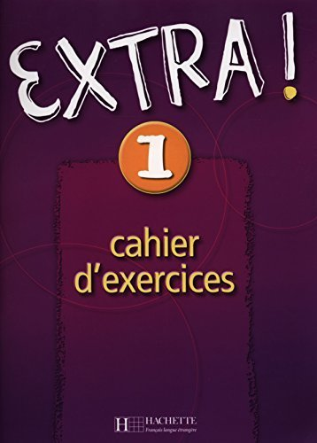 Extra! Cahier d'exercices 1 (French Edition) (Romance Edition) by Fabienne Gallon (2013-06-09)