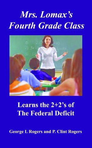 Mrs. Lomax's Fourth Grade Class Learns the 2+2's of the Federal Deficit