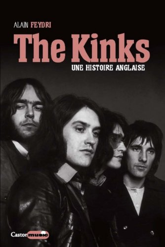 The Kinks - Une histoire anglaise