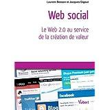 Web social - Le Web 2.0 au service de la création de valeur