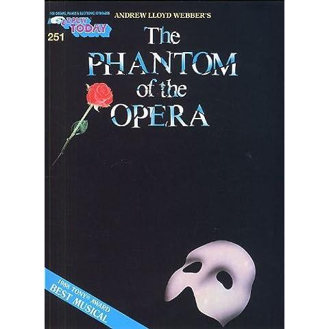 E-Z Play Today 251: The Phantom Of The Opera. For Linea melodica, testi e accordi
