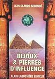 Bijoux et pierres d'influence