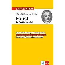 """Lektürehilfen Johann Wolfgang von Goethe """"Faust - Der Tragödie erster Teil"""": Interpretationshilfe für Oberstufe und Abitur"""