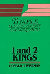 1 and 2 Kings: An Introduction and Commentary (Tyndale Old Testament Commentary Series)
