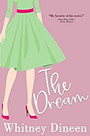 The Dream: A Funny and Feel Good small Town Romantic Comedy (The Creek Water Series Book 4) (English Edition)