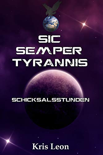 Sic Semper Tyrannis: Schicksalsstunden -