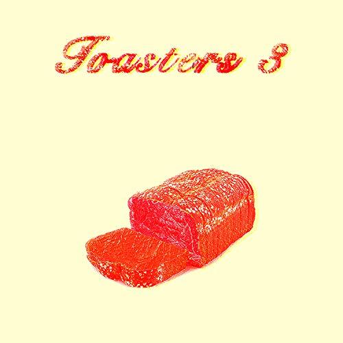 Toasters 3