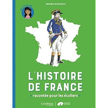 L'histoire de France racontée pour les écoliers - Mon livret CM2