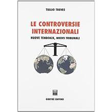 Le controversie internazionali. Nuove tendenze, nuovi tribunali
