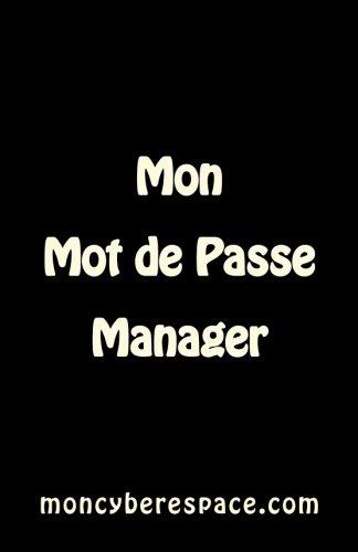 Mon Mot de Passe Manager par moncyberespace.com