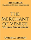 The Merchant of Venice: American Classics ( Annotated) First Edition.