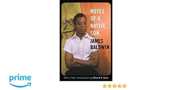 33e97d4ddb8bd7 Amazon.fr - Notes of a Native Son - James Baldwin, Edward P. Jones - Livres