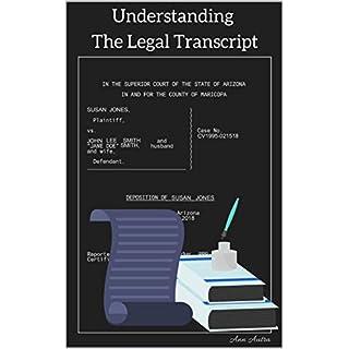 Understanding The Legal Transcript
